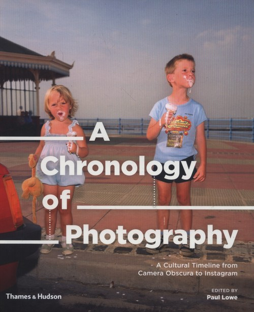 A Chronology of Photography - A Chronology of Photography