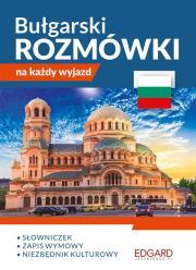 Bulgarski. Rozmowki na kazdy wyjazd - Bułgarski Rozmówki na każdy wyjazd