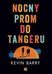 Nocny prom do Tangeru 210x300 - Nocny prom do Tangeru Kevin Barry