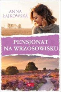Pensjonat na wrzosowisku 198x300 - Pensjonat na wrzosowiskuAnna Łajkowska