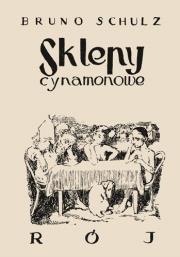 Sklepy cynamonowe - Sklepy cynamonowe Bruno Schulz