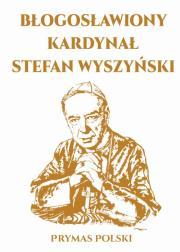 Blogosławiony Kardynal Stefan Wyszynski - Błogosławiony Kardynał Stefan WyszyńskiGerhard Ludwig Mller