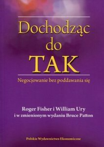Dochodzac do Tak 212x300 - Dochodząc do TAK	Roger Fisher Patton Bruce William Ury