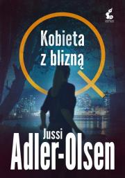 Kobieta z blizna - Kobieta z blizną Jussi Adler-Olsen