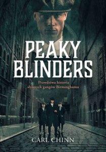 Peaky Blinders 209x300 - Peaky Blinders Prawdziwa Historia Słynnych Gangów BirminghamuCarl Chinn