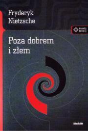 Poza dobrem i zlem - Poza dobrem i złem Fryderyk Nietzsche