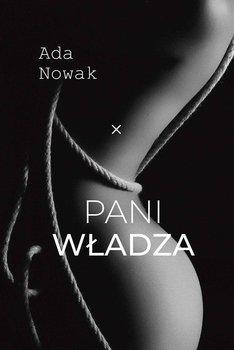 Pani wladza - Pani władzaAda Nowak