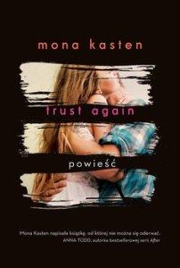Trust Again - Trust AgainMona Kasten
