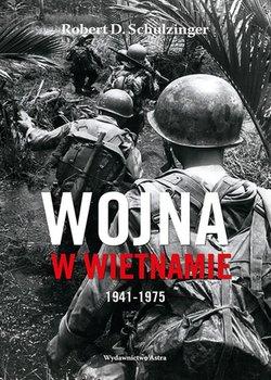 Wojna w Wietnamie 1941 1975 - Wojna w Wietnamie 1941-1975 Robert D Schulzinger