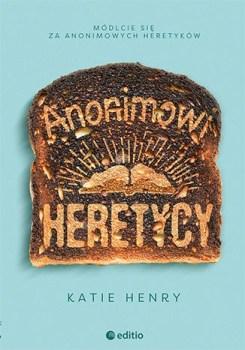 Anonimowi Heretycy - Anonimowi HeretycyKatie Henry