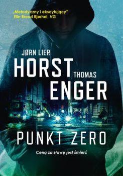 Blix i Ramm na tropie zbrodni - Punkt Zero Blix i Ramm na Tropie ZbrodniJorn Lier Horst thomas Enger