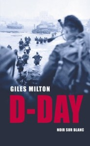 D Day - D-Day Giles Milton