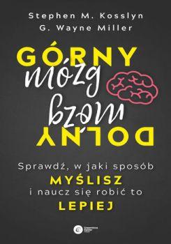 Gorny mozg dolny mozg - Górny mózg dolny mózg Stephen M Kosslyn