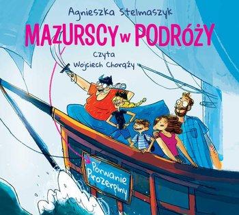 Porwanie Prozerpiny - Mazurscy w podróży Porwanie Prozerpiny Tom 2Agnieszka Stelmaszyk