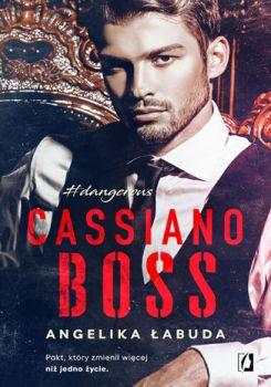 Cassiano boss. Dangerous - Cassiano boss Dangerous Tom 1Angelika Łabuda
