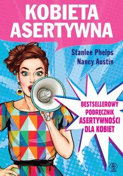Kobieta asertywna - Kobieta asertywnaPhelps Stanlee Austin Nancy