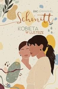 Kobieta w lustrze - Kobieta w lustrzeEric-Emmanuel Schmitt