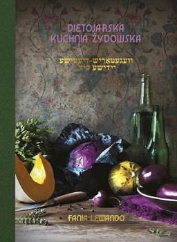 Dietojarska kuchnia zydowska - Dietojarska kuchnia żydowskaFania Lewando