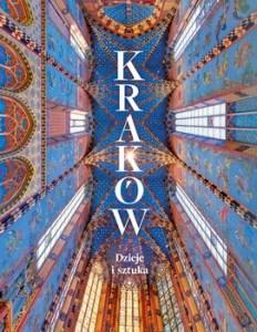 Krakow Dzieje i sztuka - Kraków Dzieje i sztuka