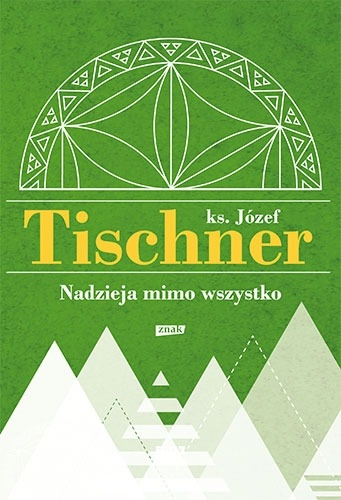 Nadzieja mimo wszystko - Nadzieja mimo wszystkoJózef Tischner