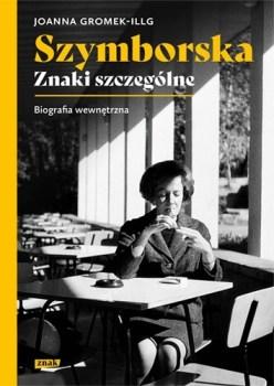 Szymborska. Znaki szczegolne - Szymborska Znaki szczególneJoanna Gromek-Illg