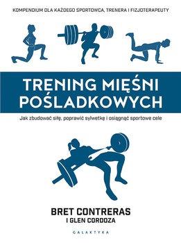 Trening miesni posladkowych - Trening mięśni pośladkowychBret Contreras