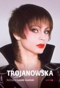 Trojanowska - TrojanowskaIzabela Trojanowska Leszek Gnoiński