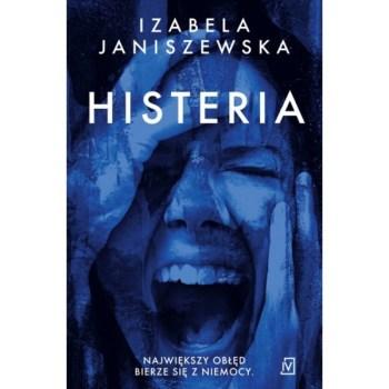 Histeria - HisteriaIzabela Janiszewska