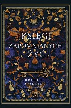 Ksiegi zapomnianych zyc - Księgi zapomnianych żyćBridget Collins