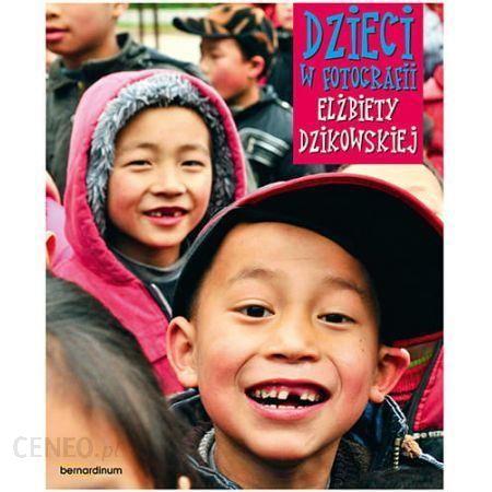 Dzieci w fotografii Elzbiety Dzikowskiej - Dzieci w fotografii Elżbiety Dzikowskiej