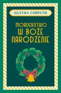 Morderstwo w Boze Narodzenie - Morderstwo w Boże Narodzenie  Agatha Christie