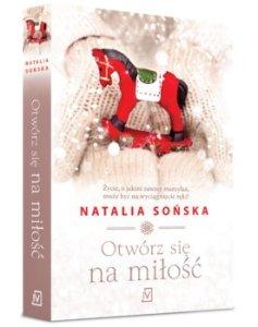 Otworz sie na milosc - Otwórz się na miłośćNatalia Sońska