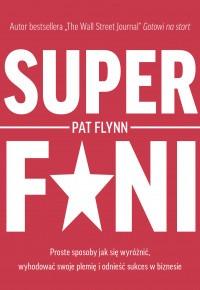 Superfani - Superfani Proste sposoby jak się wyróżnićPat Flynn