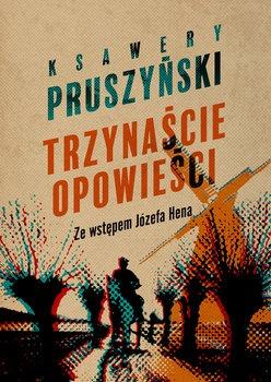 Trzynascie opowiesci - Trzynaście opowieści Ksawery Pruszyński