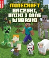 Minecraft - Minecraft Haczyki uniki i inne wybryki