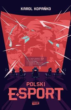 Polski e sport - Polski e-sportKarol Kopańko