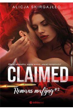 Claimed - Claimed Romans mafijnyAlicja Skirgajłło