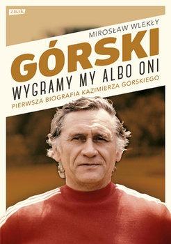 Gorski - Górski Wygramy my albo oniMirosław Wlekły