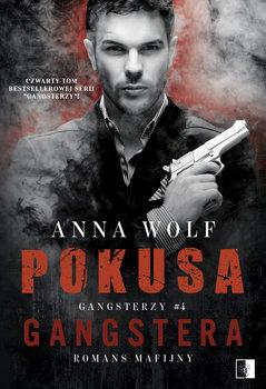 Pokusa Gangstera - Pokusa gangstera Anna Wolf