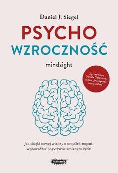 Psychowzrocznosc - PsychowzrocznośćDaniel J Siegel