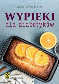 Wypieki dla diabetykow - Wypieki dla diabetykówAgata Lewandowska