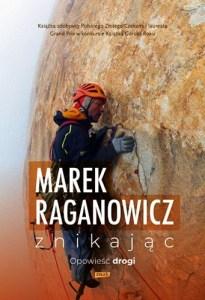 Znikajac - Znikając Opowieść drogiMarek Raganowicz