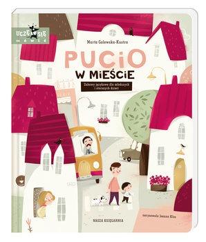 Pucio w miescie - Pucio w mieście Zabawy językowe dla młodszych i starszych dzieciMarta Galewska-Kustra