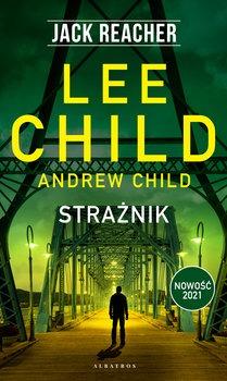 Straznik - Strażnik Jack ReacherLee Child Andrew Child