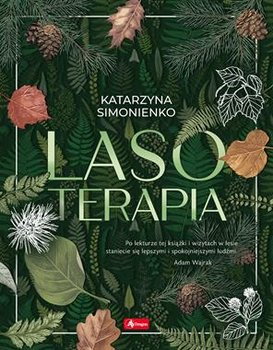 Lasoterapia - LasoterapiaKatarzyna Simonienko