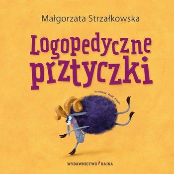 Logopedyczne prztyczki - Logopedyczne prztyczkiMałgorzata Strzałkowska