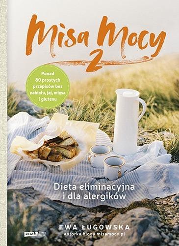 Misa Mocy 2 - Misa Mocy 2 Dieta eliminacyjna i dla alergikówEwa Ługowska