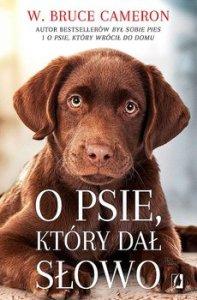 O psie ktory dal slowo - O psie który dał słowoW Bruce Cameron
