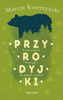 Przyrodyjki - PrzyrodyjkiMarcin Kostrzyński