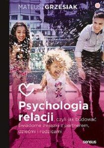 Psychologia relacji - Psychologia relacjiMateusz Grzesiak